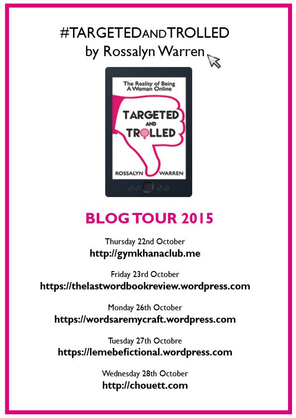 Targeted and Trolled blog tour